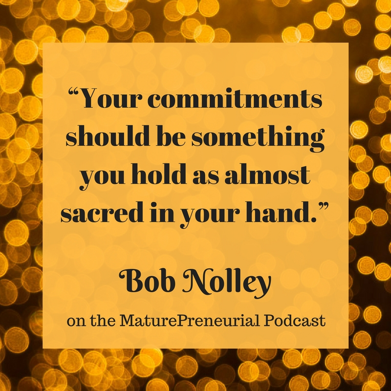 Quote from Bob Nolley