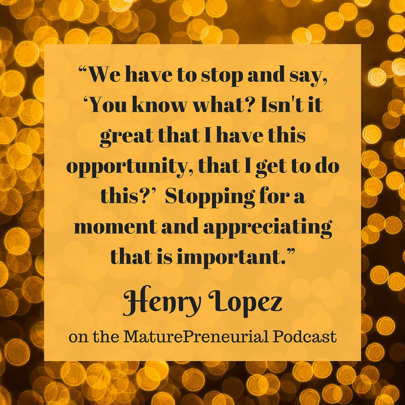 Henry Lopez Quote