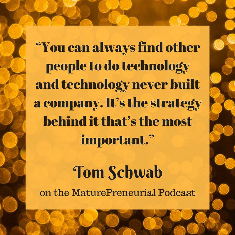 Tom Schwab Quote
