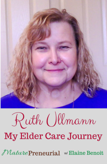 Ruth Ullmann from My Elder Care Journey believes that when you have to take care of your parents when their health fails, you don't have to lose your business. So, she helps people plan!