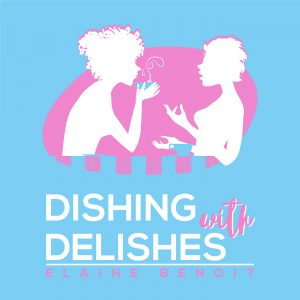 Image of Dishing with Delishes podcast artwork