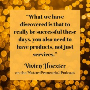 Quote from Vivien Hoexter's Maturepreneurial interview