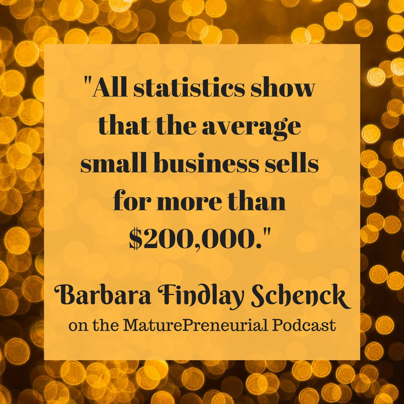 Quote from Barbara Findlay Schenck's Maturepreneurial interview