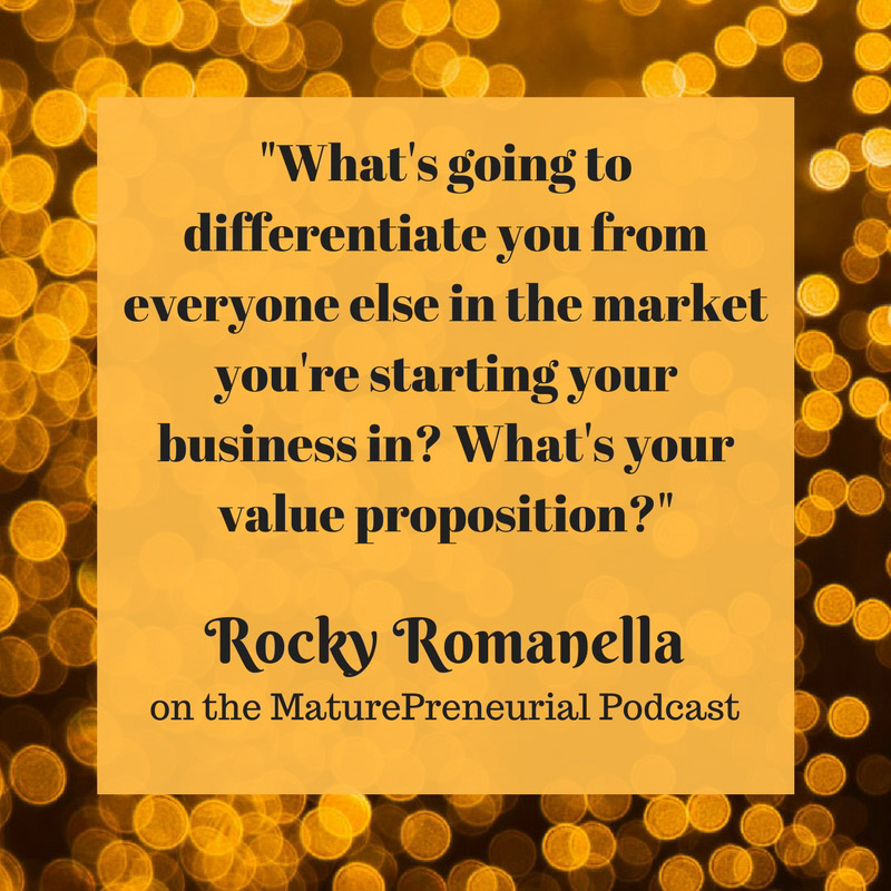 Quote from Rocky Romanella's Maturepreneurial interview